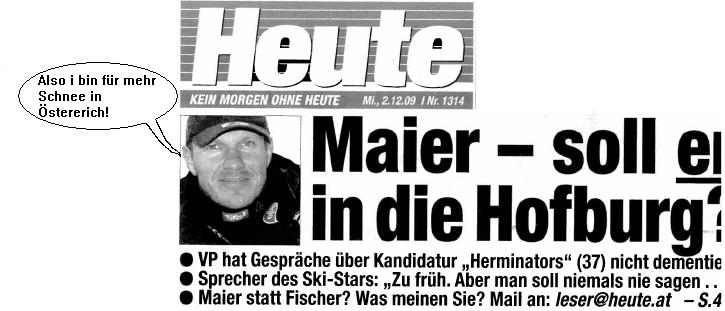 Heute: Maier - soll er in die Hofburg?